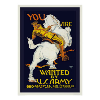 You are Wanted by the U.S. Army Poster