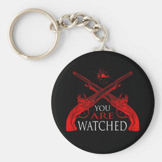 You Are Watched Keychain