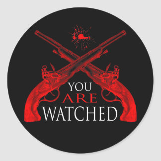 You Are Watched Round Sticker