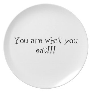 You are what you eat dinner plate