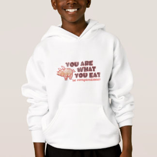 You Are What You Eat Hoodie