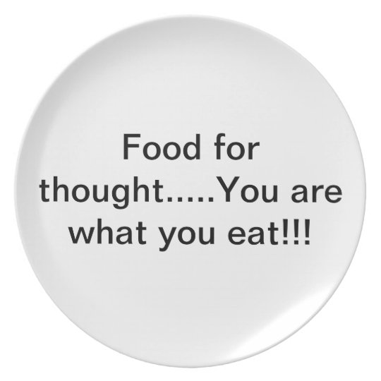 You are what you eat melamine plate