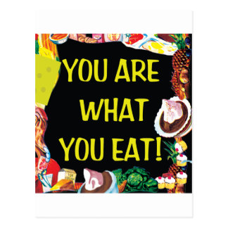 You Are What You Eat Postcard