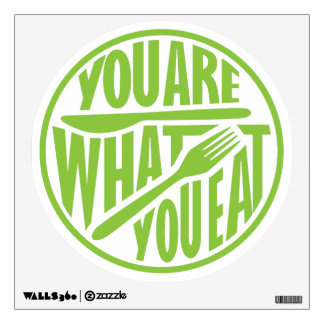 You are what you eat quote design wall sticker