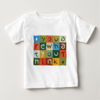 You Are What You Think Baby T-Shirt