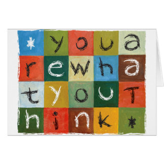 You Are What You Think Notecards Greeting Card