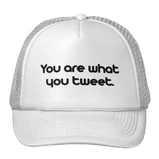 You are what you tweet mesh hats