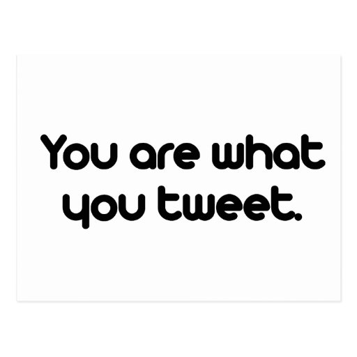 You are what you tweet postcards