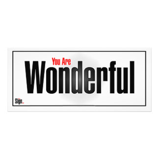 You are wonderful customized rack card