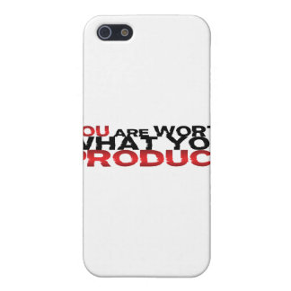 You Are Worth What You Produce Case For iPhone 5