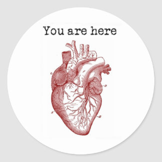 You areHere in my Heart Classic Round Sticker