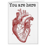 You areHere in my Heart Greeting Card