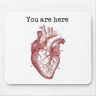 You areHere in my Heart Mouse Pad