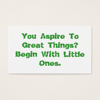You Aspire To Great Things Motivational Card