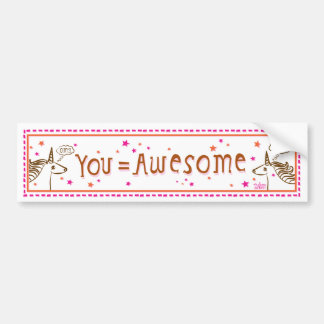 you = awesome bumper sticker