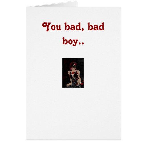 You bad boy.. greeting card