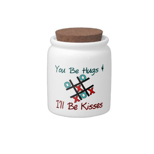 You Be Hugs I'll Be Kisses Candy Dish