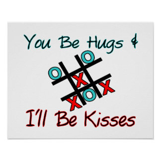 You Be Hugs I'll Be Kisses Poster