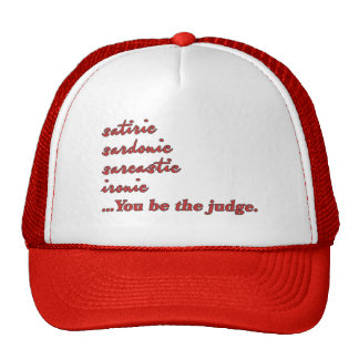 You Be the Judge Trucker Hat