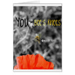 You = Bee's Knees Greeting Card