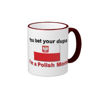 You Bet Dupa-Polish Mom Ringer Mug