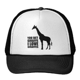 You Bet Giraffe I Love Giraffes Hat