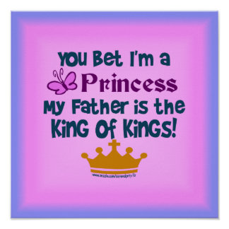 You Bet I m a Princess Posters