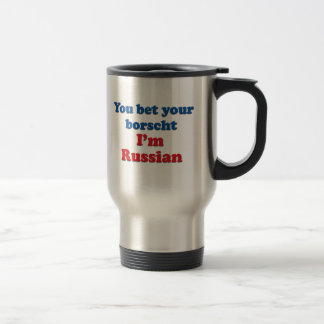You Bet Your Borscht 15 Oz Stainless Steel Travel Mug