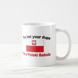 You Bet Your Dupa ... Babcia Coffee Mug