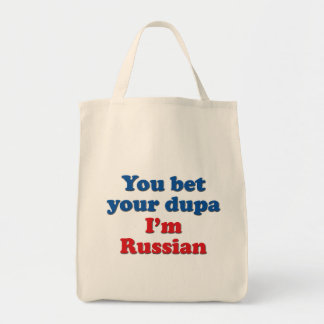 You Bet Your Dupa Grocery Tote Bag