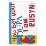 You bet your dupa I am Rusyn! Rectangular Magnets