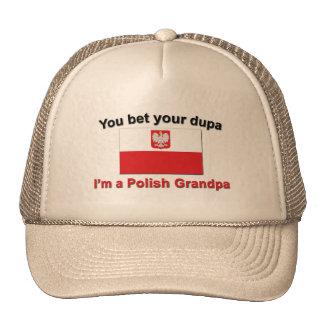 You bet your dupa I'm a Polish Grandpa Trucker Hat