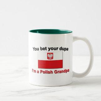 You bet your dupa I'm a Polish Grandpa Two-Tone Coffee Mug