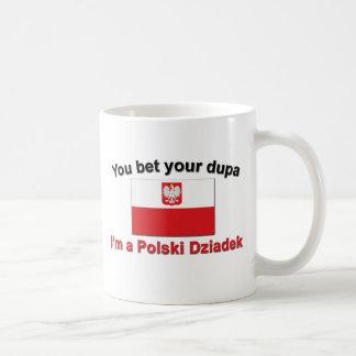 You bet your dupa I'm a Polski Dziadek Coffee Mug
