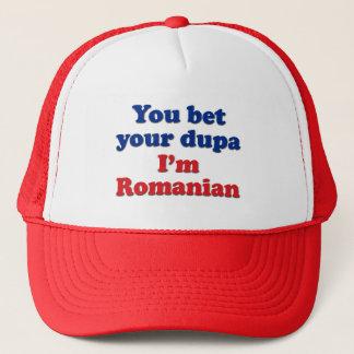 You bet your dupa I'm Romanian Trucker Hat