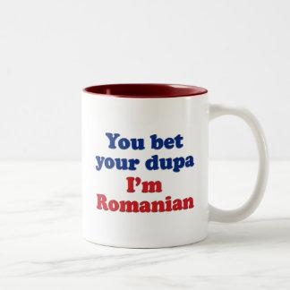 You bet your dupa I'm Romanian Two-Tone Coffee Mug