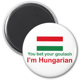 You Bet Your Goulash 2 Inch Round Magnet