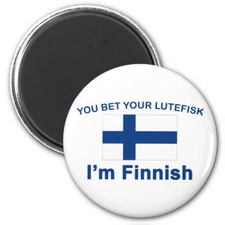 You Bet Your Lutefisk I'm Finnish 2 Inch Round Magnet