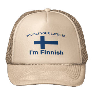 You Bet Your Lutefisk I'm Finnish Trucker Hat