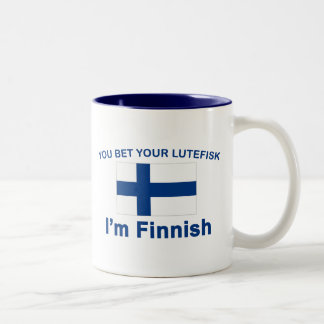 You Bet Your Lutefisk I'm Finnish Two-Tone Coffee Mug