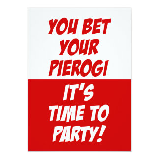 You Bet Your Pierogi It's Time To Party Invite