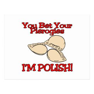 You Bet Your Pierogies Im Polish Postcard