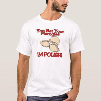 You Bet Your Pierogies Im Polish T-Shirt