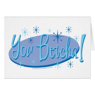 You-Betcha Card