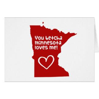 You Betcha Minnesota Loves Me Greeting Card