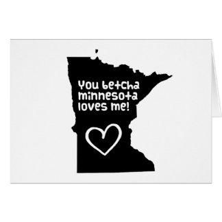 You Betcha Minnesota Loves Me Card