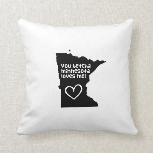 You Betcha Minnesota Loves Me Pillow