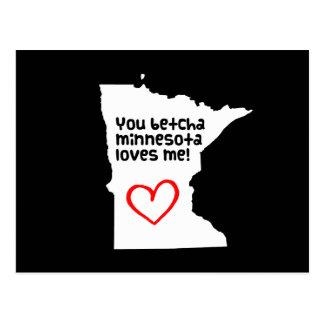 You Betcha Minnesota Loves Me Post Cards