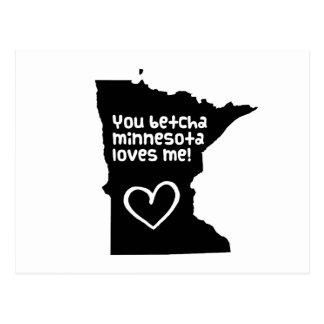 You Betcha Minnesota Loves Me Postcard