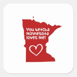You Betcha Minnesota Loves Me Square Sticker